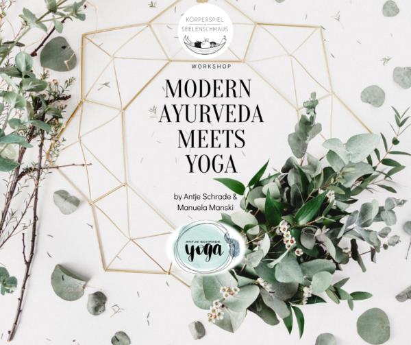 Modern Ayurveda meets Yoga