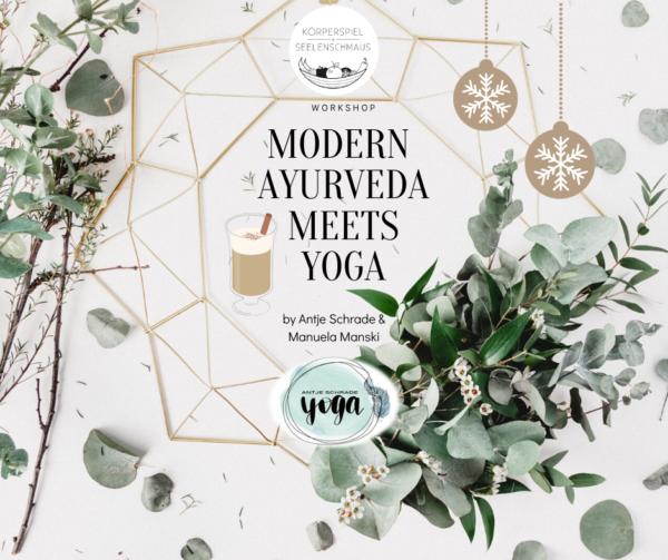 Modern Ayurveda meets Yoga Weihnachtsspecial